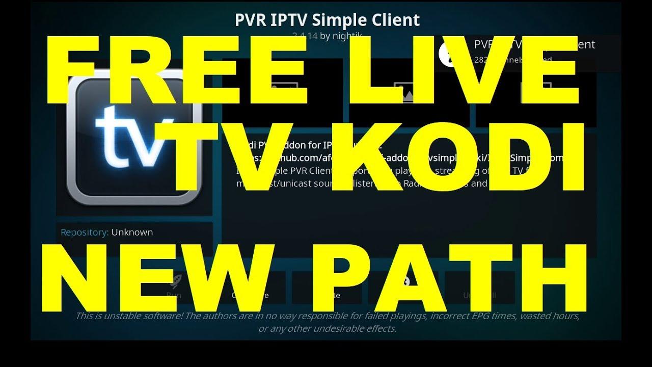 Free Live TV New Source, PVR IPTV Simple Client Kodi 17.6 December 2017