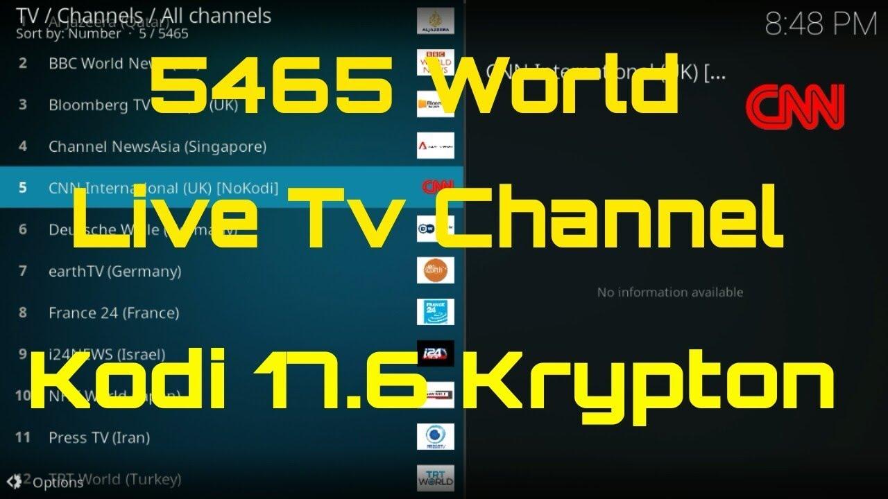 Free 5465 World LIVE TV Kodi m3u list, PVR IPTV Client, Playlist Loader, Live Stream Kodi 17.6