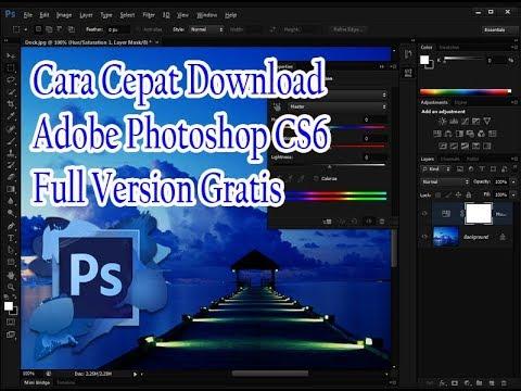 Cara Cepat Download Adobe Photoshop CS6 Full Version – WORK 100%