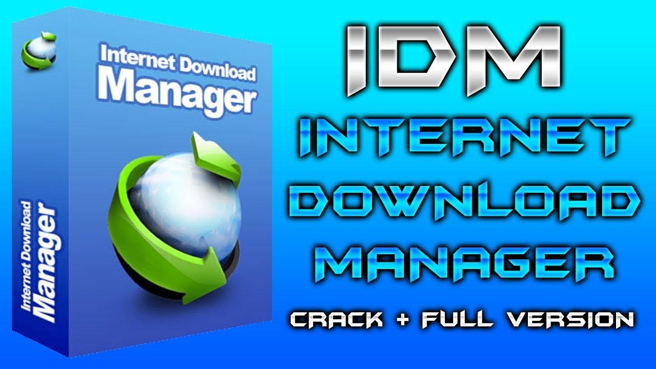 Internet Download Manager (IDM) | CRACK + FULL VERSION ...